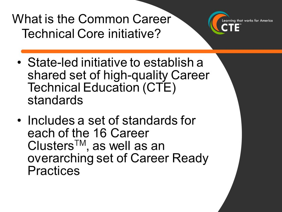 What is the Common Career Technical Core initiative.