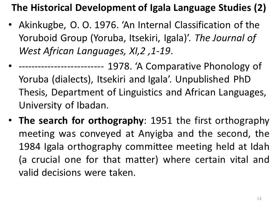 The Historical Development of Igala Language Studies (2) Akinkugbe, O.