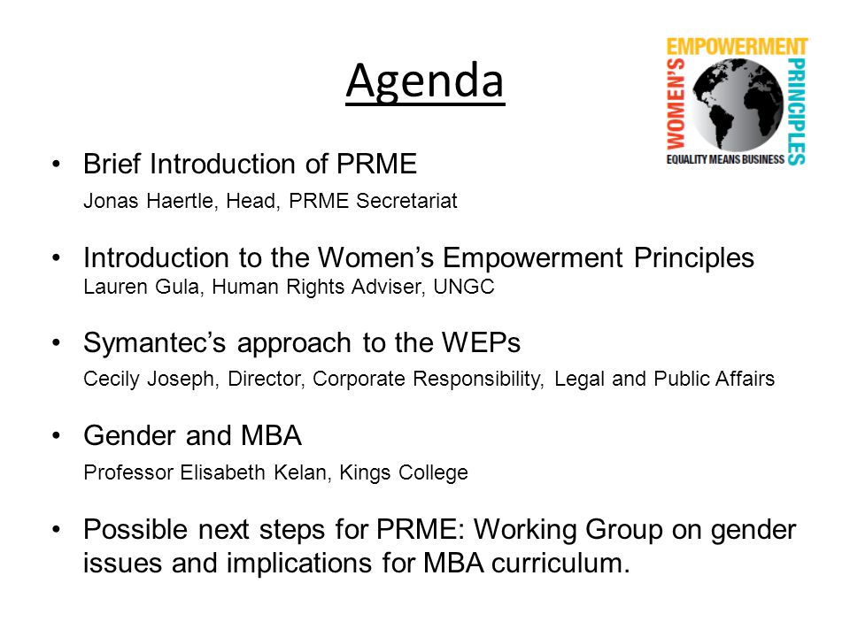 For more information, please contact: Laraine Mills, UNIFEM (part of UN Women): laraine.mills@unifem.orglaraine.mills@unifem.org Lauren Gula, UN Global Compact Office: gulal@un.orggulal@un.org