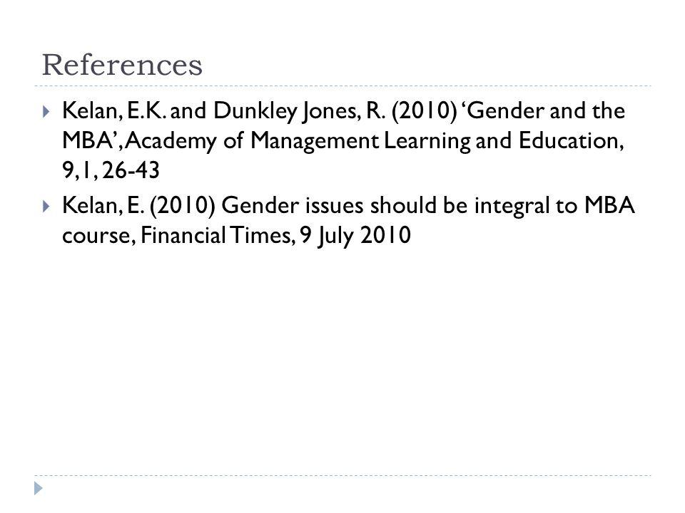 References Kelan, E.K. and Dunkley Jones, R.