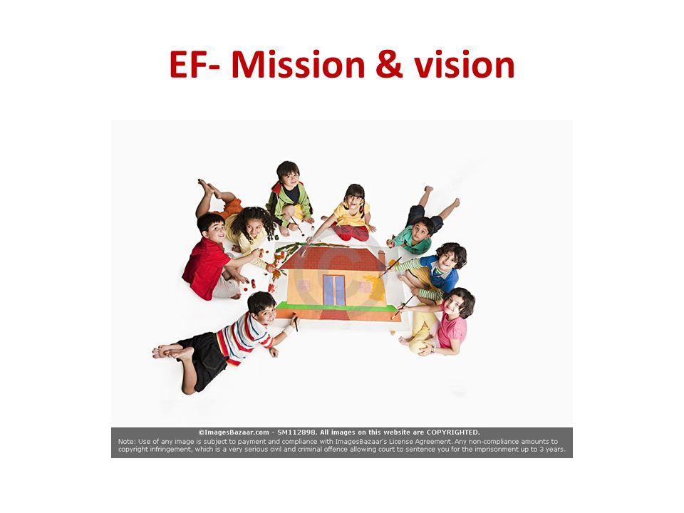 EF- Mission & vision