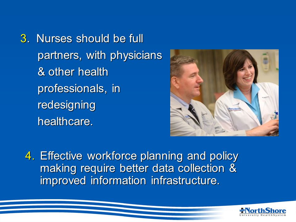 Message 1: Practice to full extent Regulatory barriers: scope of practice for APRNs varies widely by stateRegulatory barriers: scope of practice for APRNs varies widely by state High turnover among new graduate nurses requires focus on transition to practiceHigh turnover among new graduate nurses requires focus on transition to practice Expand residency programs beyond acute care settingsExpand residency programs beyond acute care settings