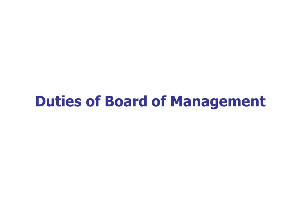 Duties of Board of Management