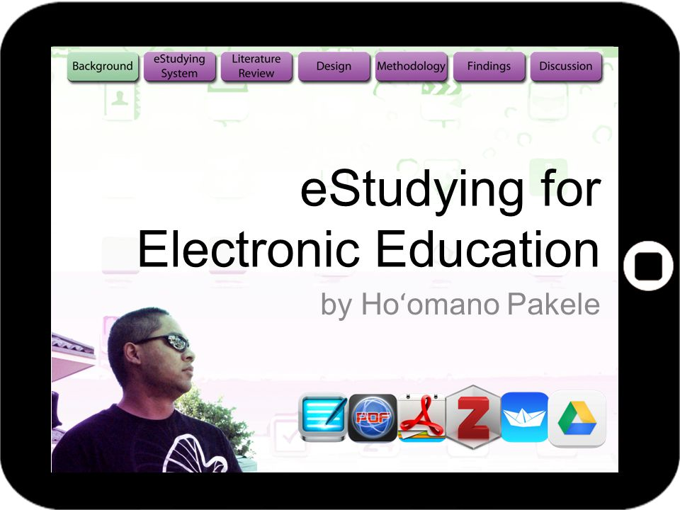 eStudying for Electronic Education by Ho ʻ omano Pakele