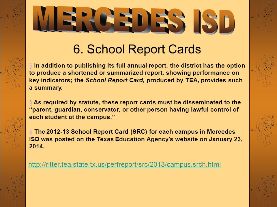 6. School Report Cards § In addition to publishing its full annual report, the district has the option to produce a shortened or summarized report, sh