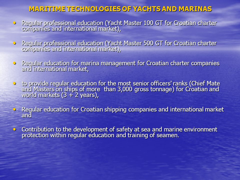 Regular professional education (Yacht Master 100 GT for Croatian charter companies and international market), Regular professional education (Yacht Ma