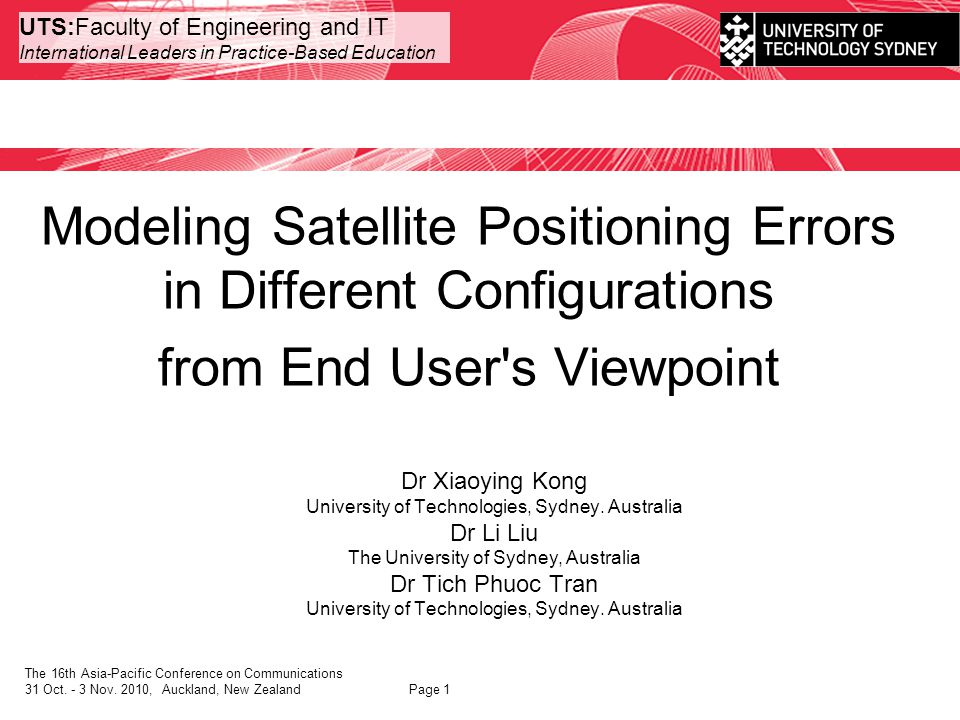 UTS:Faculty of Engineering and IT International Leaders in Practice-Based Education Phase II – de-correlation APCC 2010 Modeling Satellite Positioning Errors in Different Configurations from End User s Viewpoint Page 12 Shaping filter Configuration II