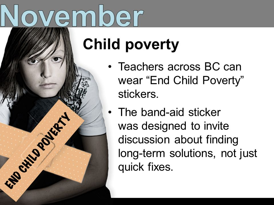 BC Teachers Federation6 Teachers across BC can wear End Child Poverty stickers.