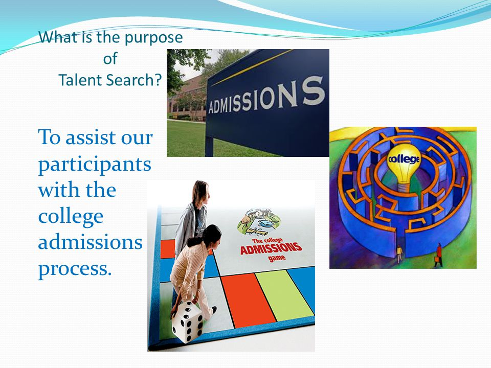 What is the purpose of Talent Search.