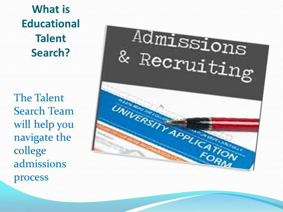 What are the requirements to be a participant of Talent Search.