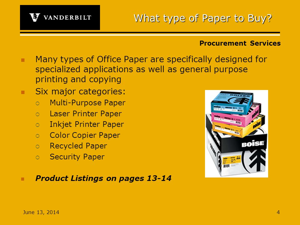 Procurement Services June 13, What type of Paper to Buy.