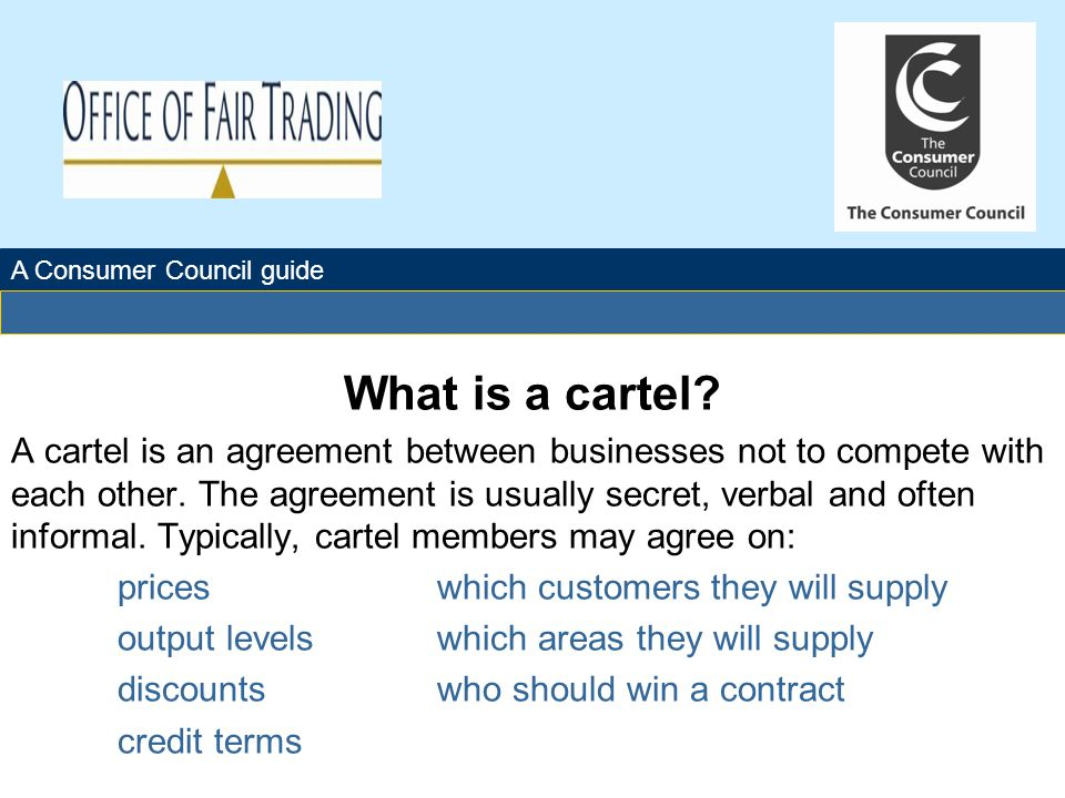 The Office of Fair Trading What is a cartel.