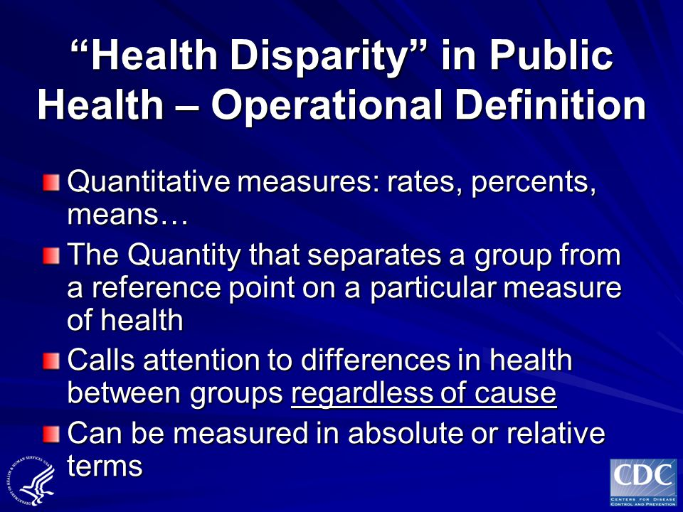 Health Disparities Communities of Color are Disproportionately Affected
