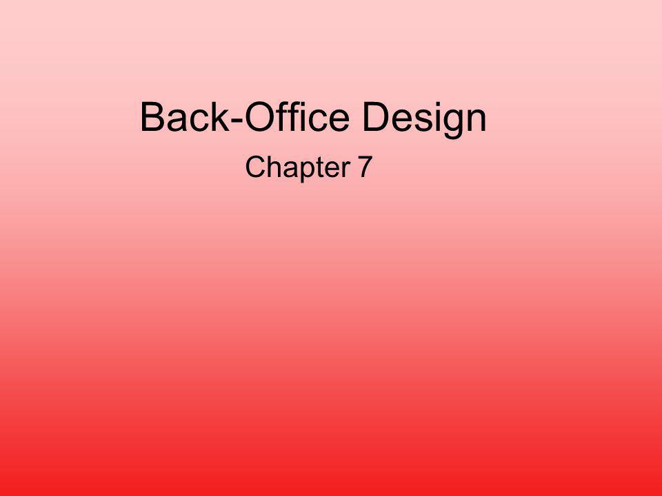 Back-Office Design Chapter 7