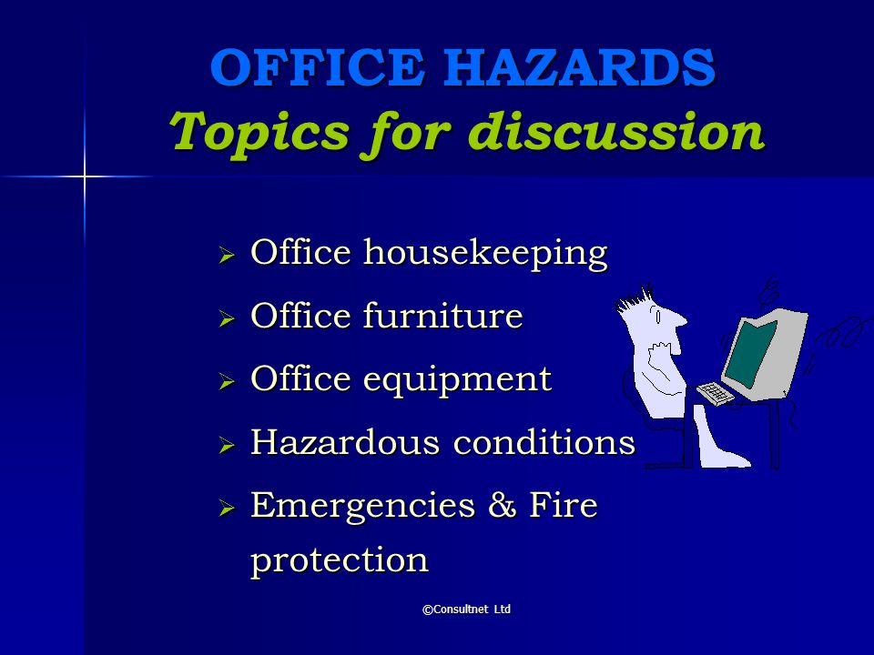 ©Consultnet Ltd Housekeeping & Office Safety