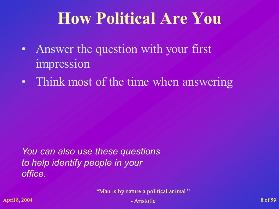 April 8, 200459 of 59 Questions