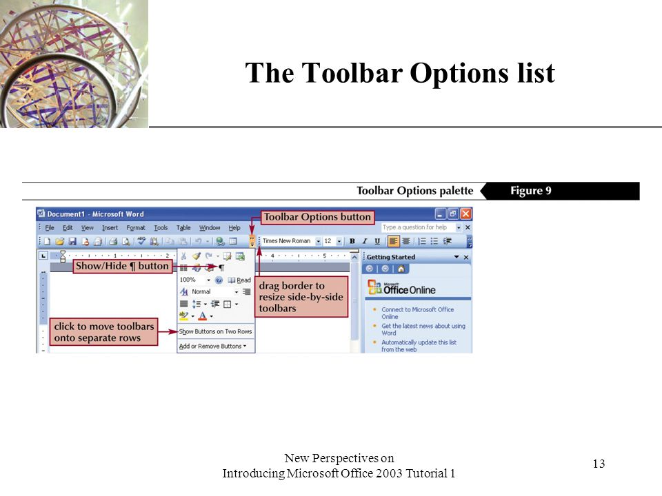 XP New Perspectives on Introducing Microsoft Office 2003 Tutorial 1 13 The Toolbar Options list