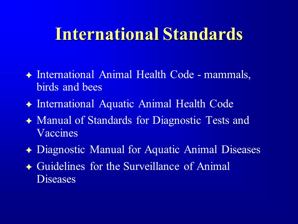 Specialist Commissions F International Animal Health Code Commission F Standards Commission F Foot and Mouth Disease and other Epizootics Commission F Fish Diseases Commission