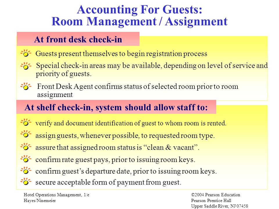 Hotel Operations Management, 1/e©2004 Pearson Education Hayes/Ninemeier Pearson Prentice Hall Upper Saddle River, NJ 07458 verify and document identif