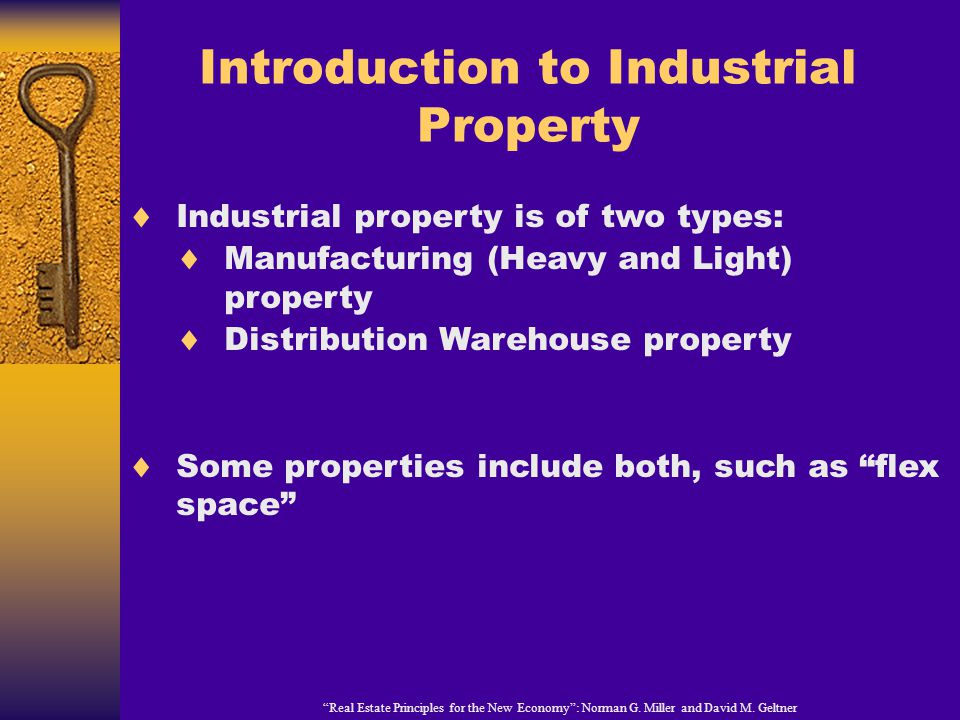 Introduction to Industrial Property Real Estate Principles for the New Economy: Norman G.