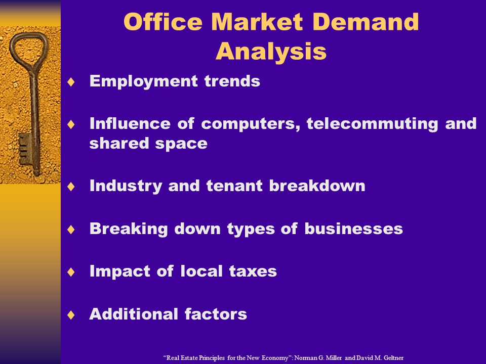 Office Market Demand Analysis Real Estate Principles for the New Economy: Norman G.
