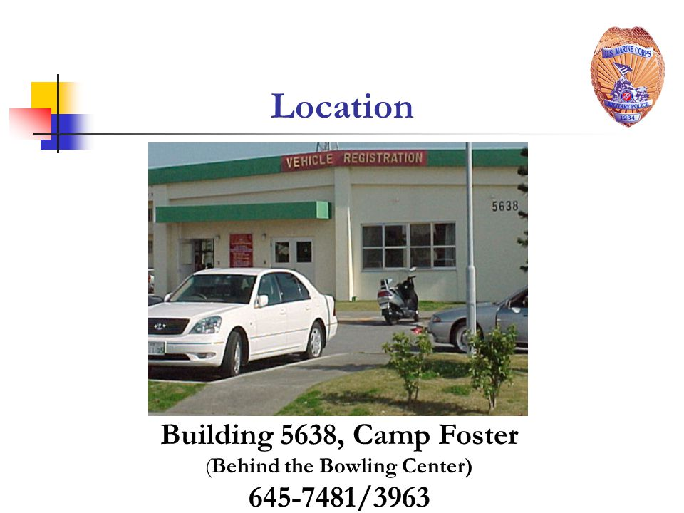 Location Building 5638, Camp Foster (Behind the Bowling Center) 645-7481/3963