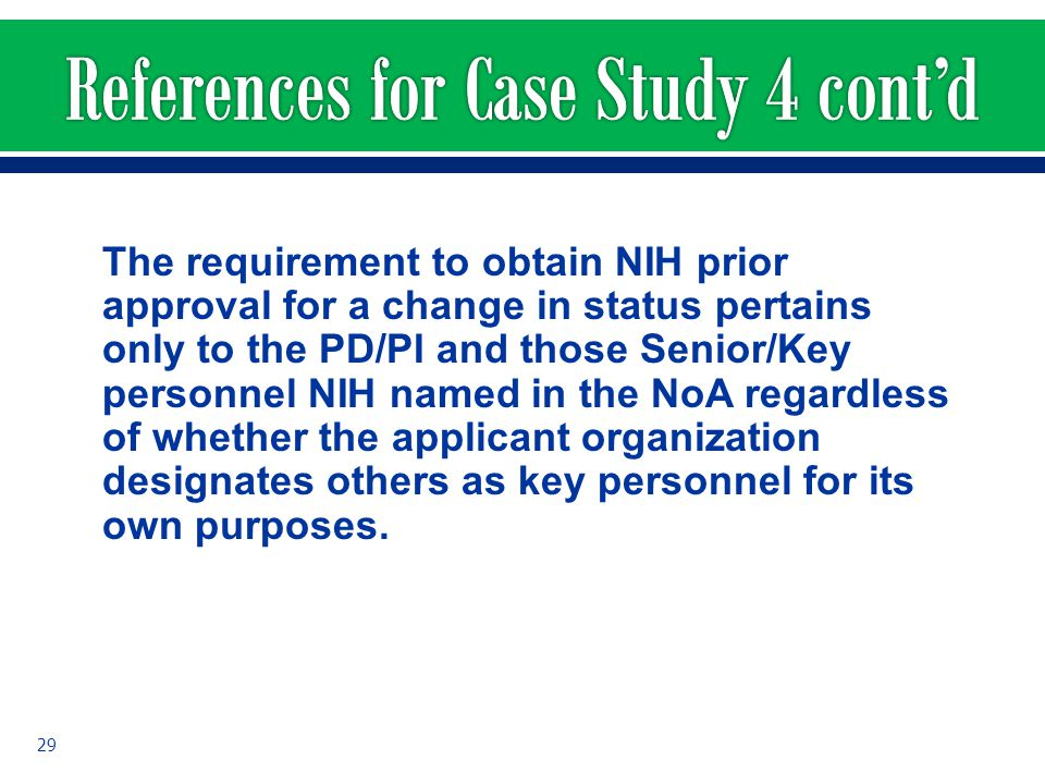 The requirement to obtain NIH prior approval for a change in status pertains only to the PD/PI and those Senior/Key personnel NIH named in the NoA reg