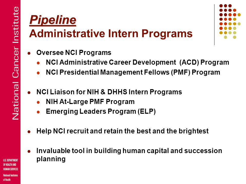 Pipeline Pipeline Intro to Cancer Research Careers Program identifies, trains, and mentors talented students from populations underrepresented in scie