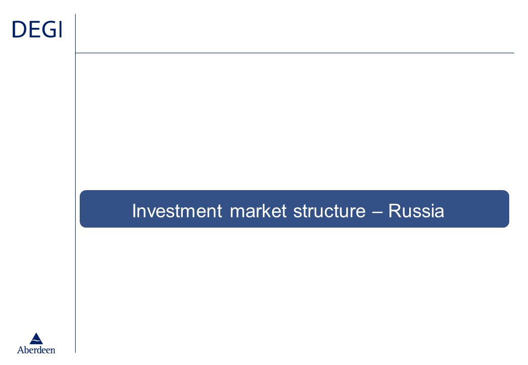 Investment market structure – Russia