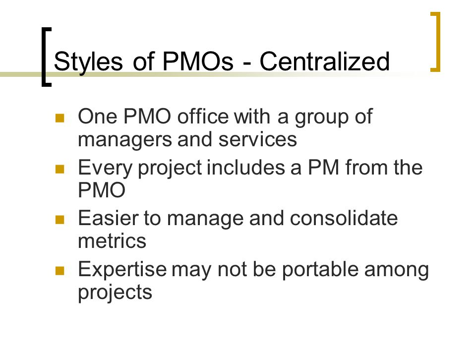 Other PMO Services Common Resource Pool Shared staff Re-used documents/forms Software, code library FAQs Document review services Document preparation
