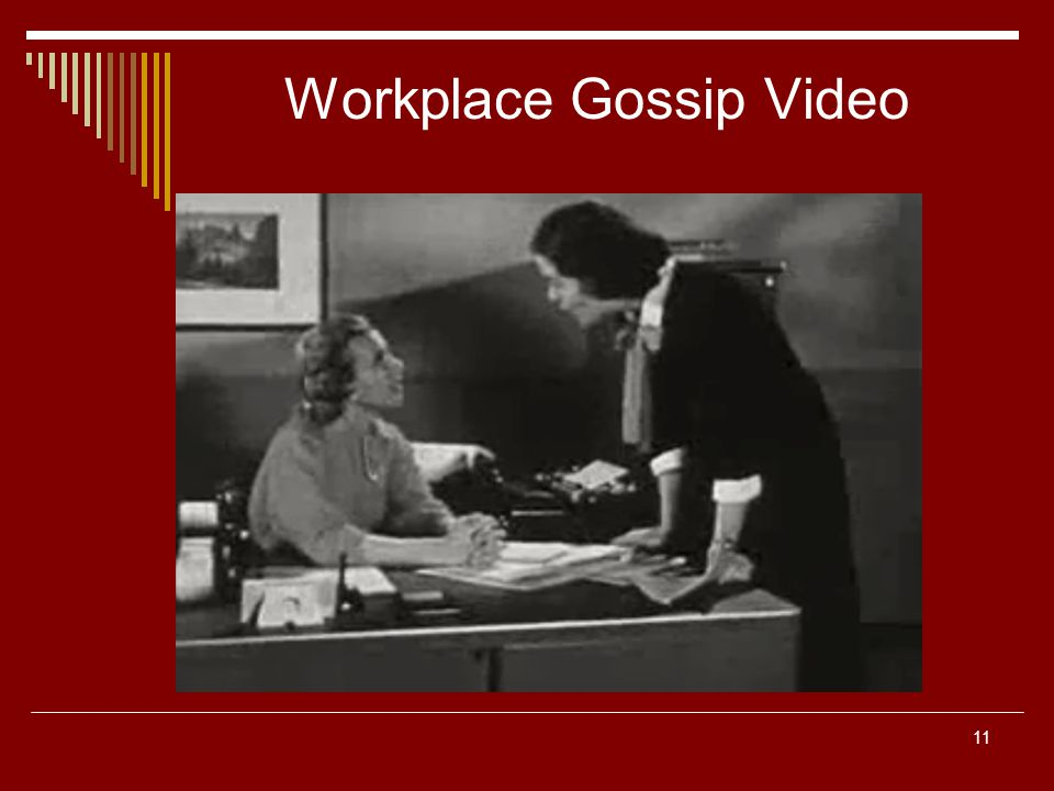 11 Workplace Gossip Video