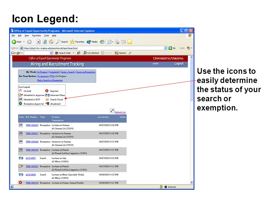 Use the icons to easily determine the status of your search or exemption. Icon Legend: