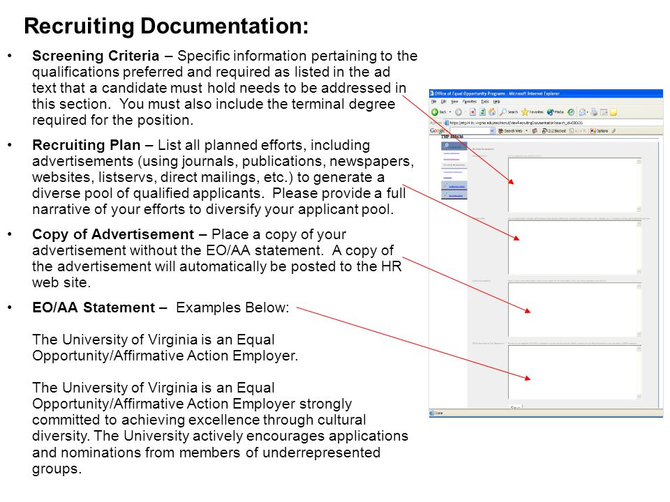 Recruiting Documentation: Screening Criteria – Specific information pertaining to the qualifications preferred and required as listed in the ad text that a candidate must hold needs to be addressed in this section.