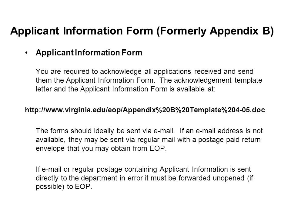 Applicant Information Form (Formerly Appendix B) Applicant Information Form You are required to acknowledge all applications received and send them the Applicant Information Form.
