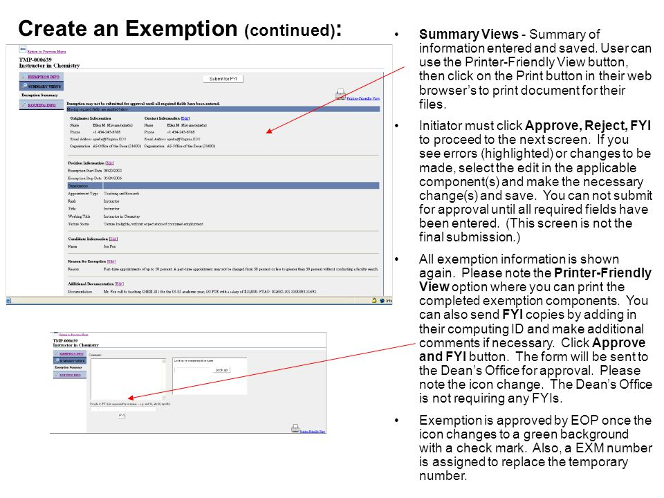 Summary Views - Summary of information entered and saved. User can use the Printer-Friendly View button, then click on the Print button in their web b
