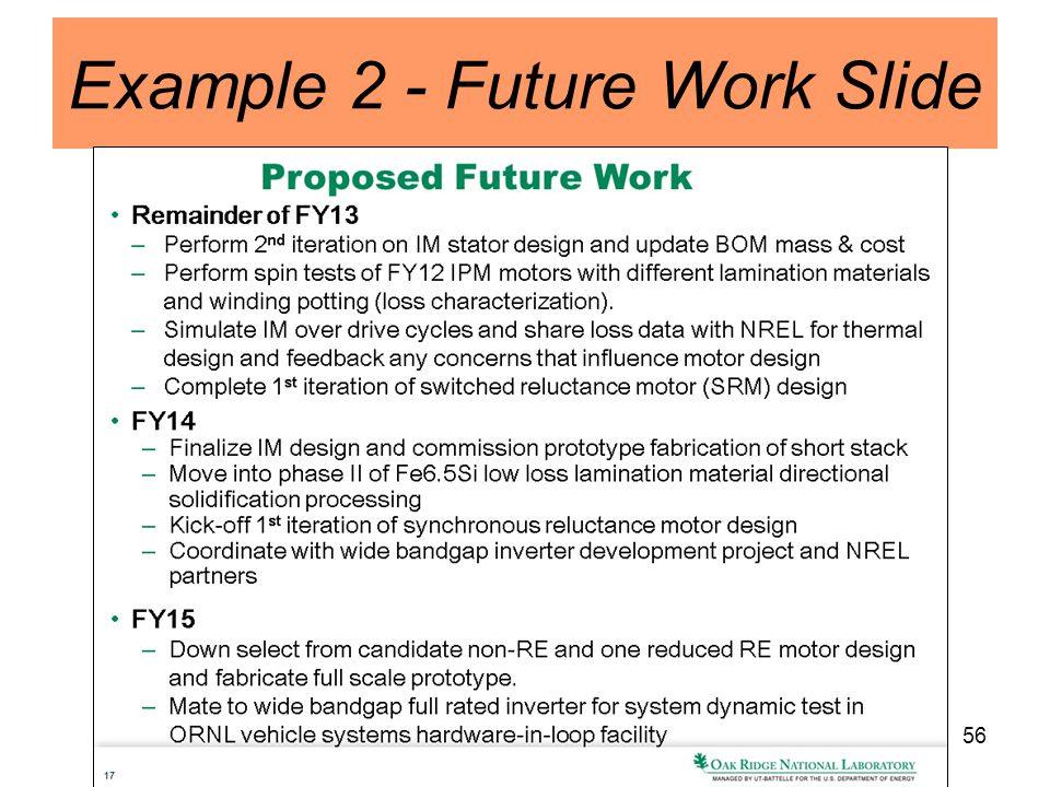 56 Example 2 - Future Work Slide