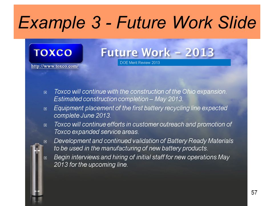 57 Example 3 - Future Work Slide