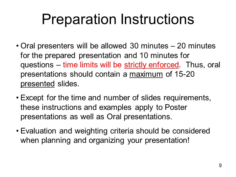 10 Poster presentations should use these instructions so that the Reviewers have a common basis of comparison to the oral presentations – just bring print-outs of your slides to put on poster boards (except for the Reviewer- Only slides), or you may prepare a large one-sheet poster that includes this information.