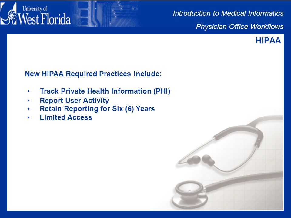 Introduction to Medical Informatics Physician Office Workflows RECALL MANAGEMENT DISEASE STATE MONITORING What is HEALTH PLAN EMPLOYER DATA & INFORMATION SETS (HEDIS).