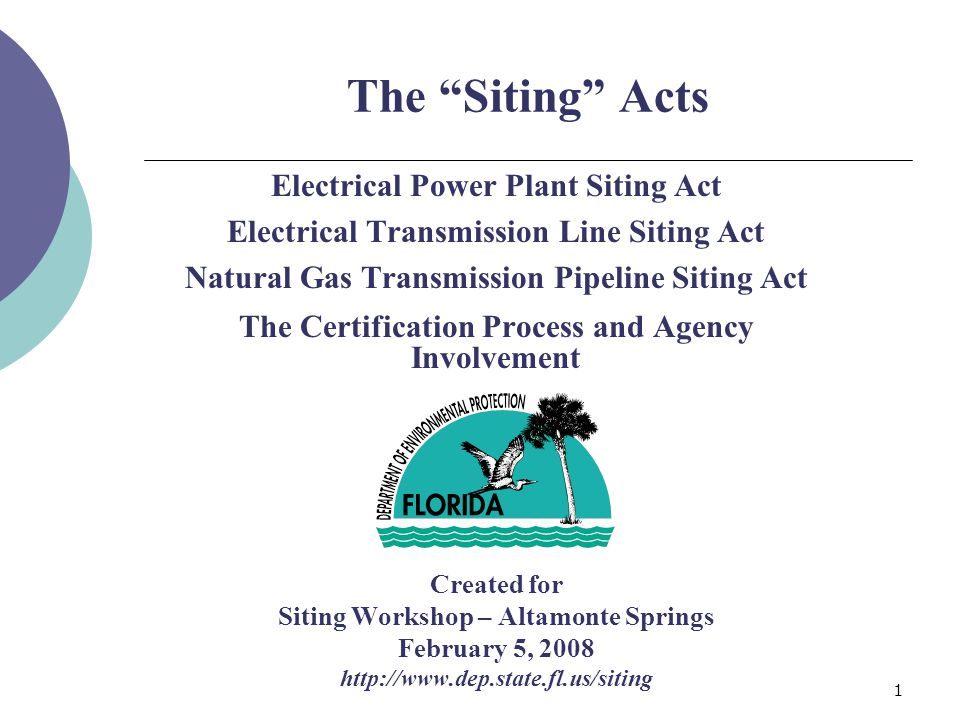 2 Electrical Power Plant Siting Act The Certification Process and Agency Involvement