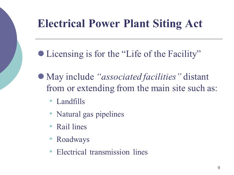 40 Electrical Transmission Line Siting Act Transmission lines under the TLSA: Extend from an existing or proposed substation or power plant (but not including it) To an existing or proposed transmission network or substation, or right-of-way May include terminal or existing substations