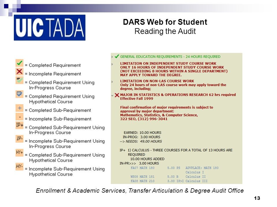 13 DARS Web for Student Reading the Audit Enrollment & Academic Services, Transfer Articulation & Degree Audit Office
