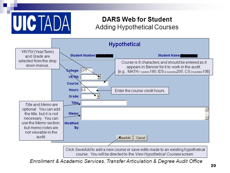 20 DARS Web for Student Adding Hypothetical Courses YR/TM (Year/Term) and Grade are selected from the drop down menus.