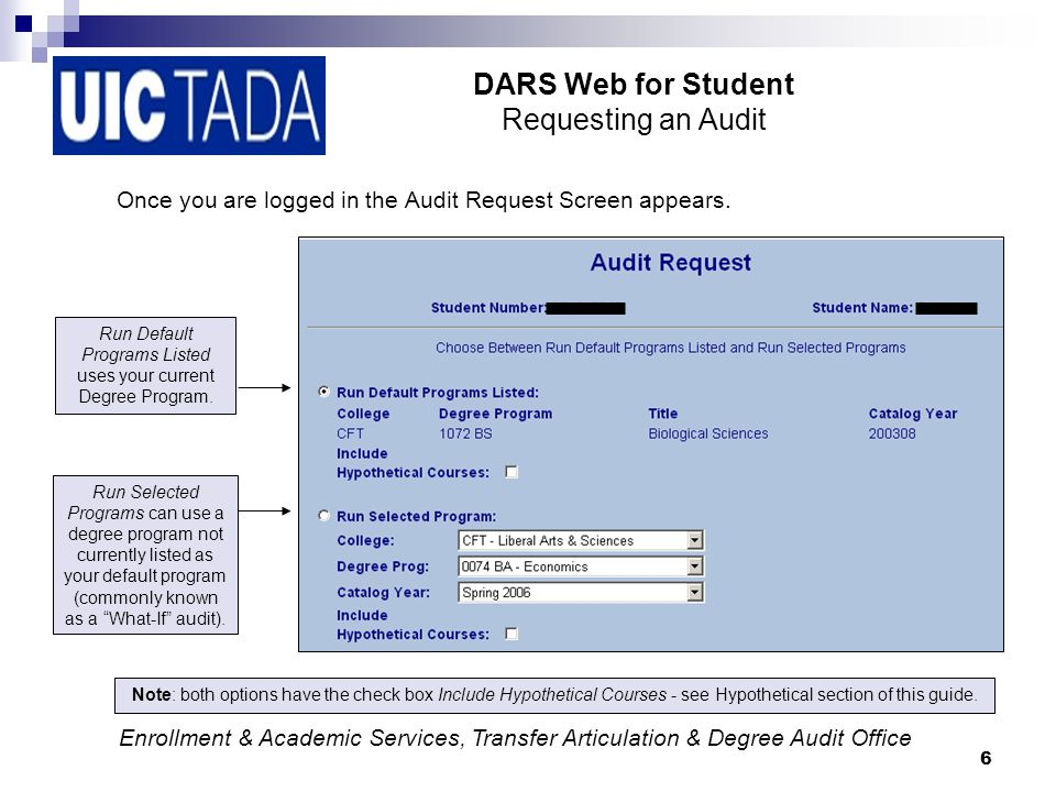 6 DARS Web for Student Requesting an Audit Once you are logged in the Audit Request Screen appears.
