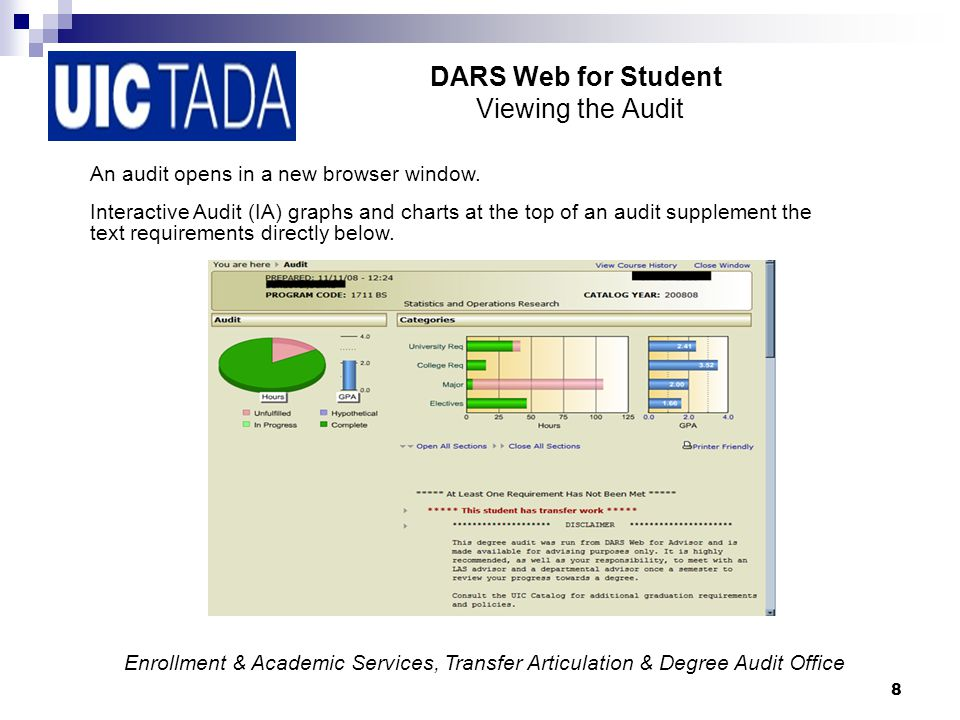 8 DARS Web for Student Viewing the Audit An audit opens in a new browser window.