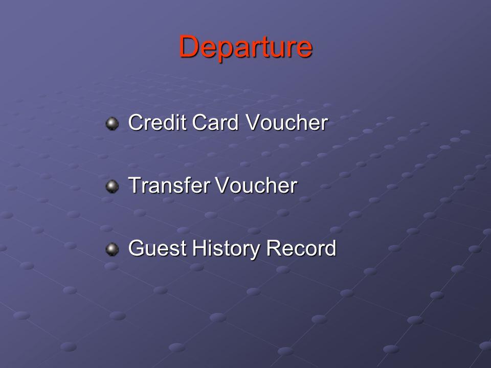Departure Credit Card Voucher Transfer Voucher Guest History Record