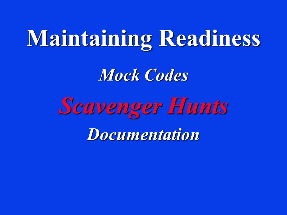 Maintaining Readiness Mock Codes Scavenger Hunts Documentation