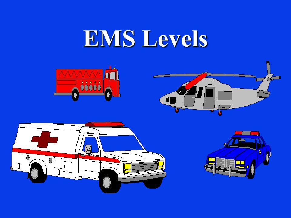 EMS Levels