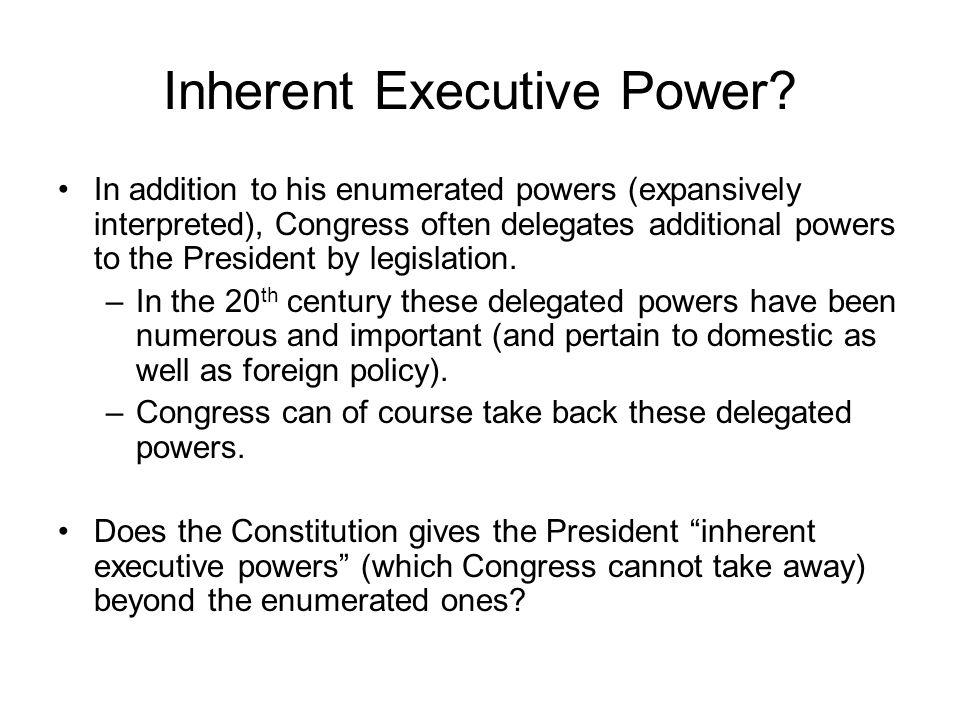 Inherent Executive Power.