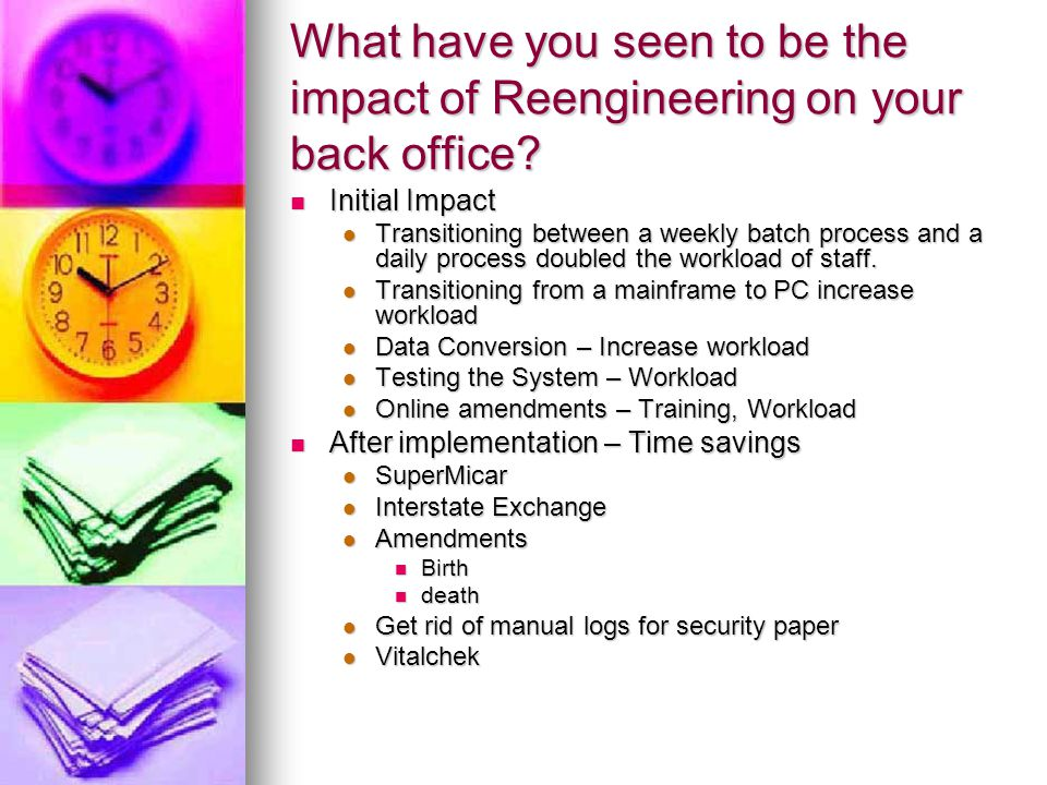 What Challenges have you faced in preparing staff for a new way of doing business.